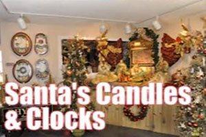 Christmas Ranch Morrow Ohio.Santa S Candles And Clocks The Christmas Ranch In Morrow Oh